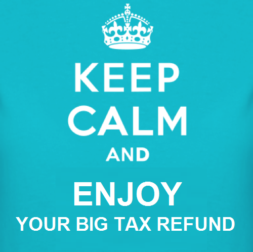 keep-calm-and-enjoy-tax-refund1