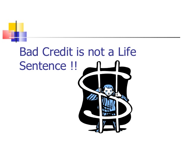 Bad-Credit Is-Not-a-Life-Sentence