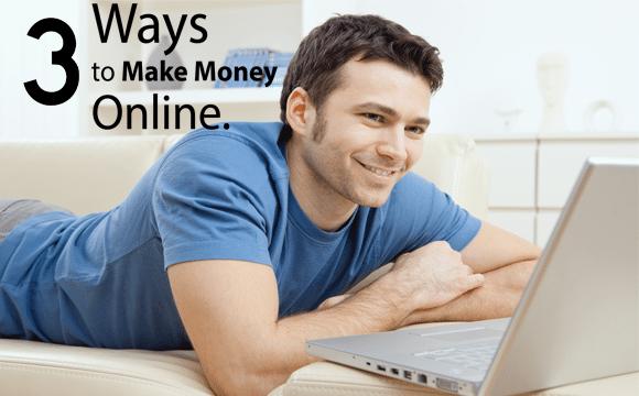 3-ways-make-money-online