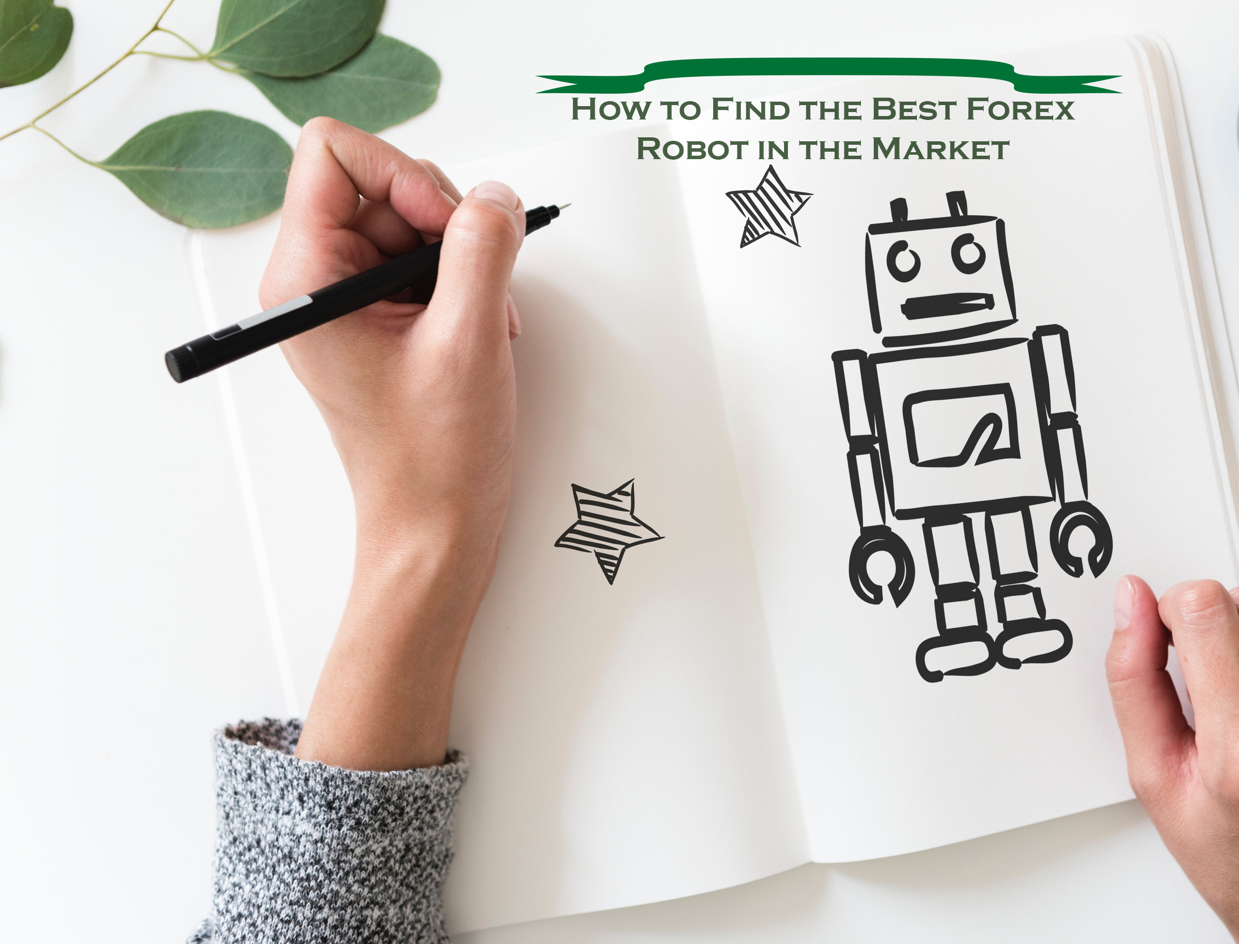 How_to_Find_the_Best_Forex_Robot_in_the_Market
