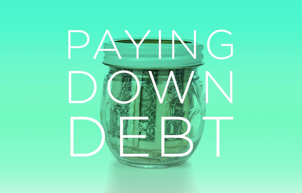 Creating a Budget While Paying Down Debt